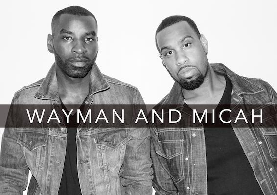 wayman and Micah
