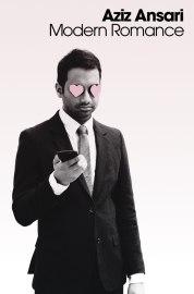Modern Romance (6/16/15) by Aziz Ansari
